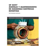 UF 0897 MONTAJE Y MANTENIMIENTO DE MÁQUINAS ELÉCTRICAS ROTATIVAS
