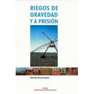 RIEGOS DE GRAVEDAD Y A PRESION - 3ª Edición