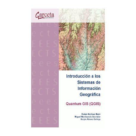 INTRODUCCION A LOS SISTEMAS DE INFORMACION GEOGRAFICA. Quantum Gis (QGIS)