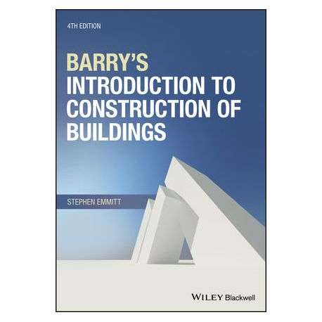 BARRY'S - INTRODUCTION TO CONSTRUCTION OF BUILDINGS, 4TH EDITION