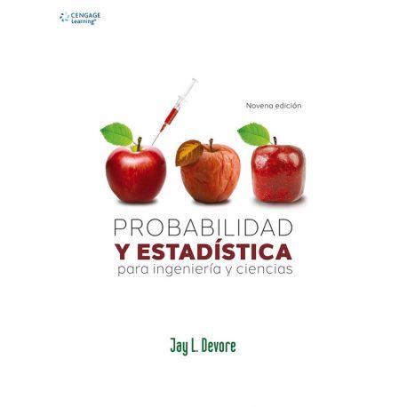 PROBABILIDAD Y ESTADISTICA PARA INGENIERIA Y CIENCIAS - Novena Edición