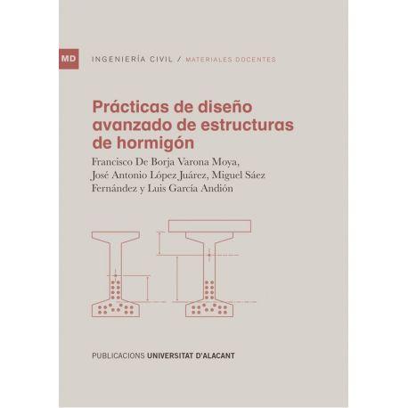PRACTICAS DE DISEÑO AVANZADO DE ESTRUCTURAS DE HORMGION