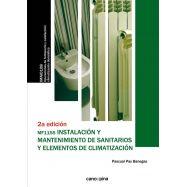 INSTALACION Y MANTENIMIENTO DE SANITARIOS Y ELEMENTOS DE CLIMATIZACION - 2ª Edición