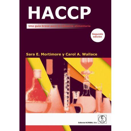 HACCP. Una guía breve para la industria alimentaria