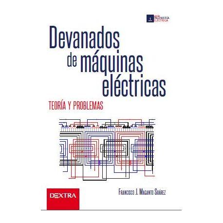 DEVANADOS DE MAQUINAS ELECTRICAS. Teoría y Práctica