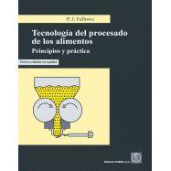TECNOLOGIA DEL PROCESADO DE LOS ALIMENTOS PRINCIPIOS Y PRACTICA . 3ª Edición