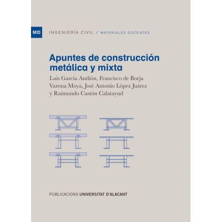 APUNTES DE CONSTRUCCION METALICA Y MIXTA