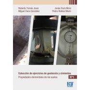 COLECCIÓN DE EJERCICIOS DE GEOTECNIA Y CIMIENTOS. CUADERNO Nº1 PROPIEDADES ELEMENTALES DE LOS SUELOS.