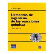ELEMENTOS DE INGENIERIAS DE LAS REACCIONES QUIMICAS - 4ª Edición