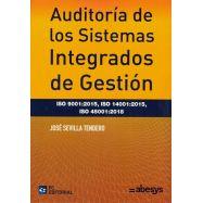 AUDITORÍA DE LOS SISTEMAS INTEGRADOS DE GESTIÓN. ( ISO 9001: 2015, 14001: 20158, 45001: 2018)