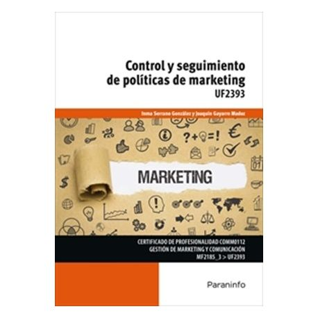 UF2393 - CONTROL Y SEGUIMIENTO DE POLÍTICAS DE MARKETING
