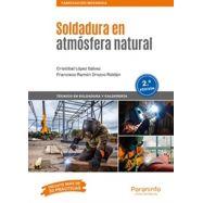 SOLDADURA EN ATMOSFERA NATURAL - 2ª Edición 2019