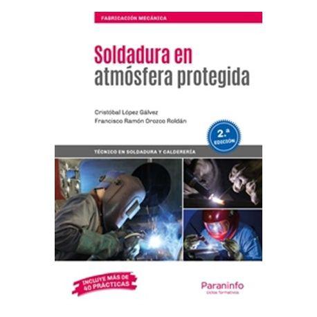 SOLDADURA EN ATMOSFERA PROTEGIDA - 2ª Edicicón 2019