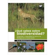 ¿QUÉ SABES SOBRE BIODIVERSIDAD?. Preguntas y Respuestas en torno a la Biología de la Conservación