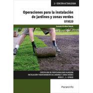 UF0020 - OPERACIONES PARA LA INSTALACIÓN DE JARDINES Y ZONAS VERDES