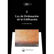 LEY DE ORDENACION DE LA EDIFICACION. Códigos Comentados II