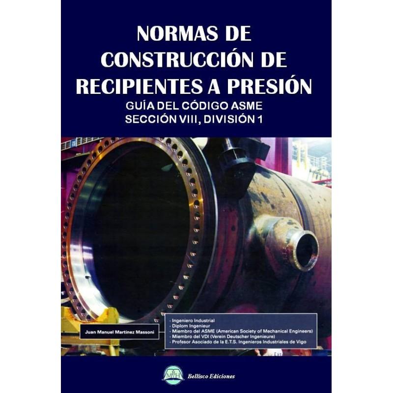 Libro normas de construccion de recipientes a presion gu a del c digo asme secci n viii - Asme viii div 1 ...