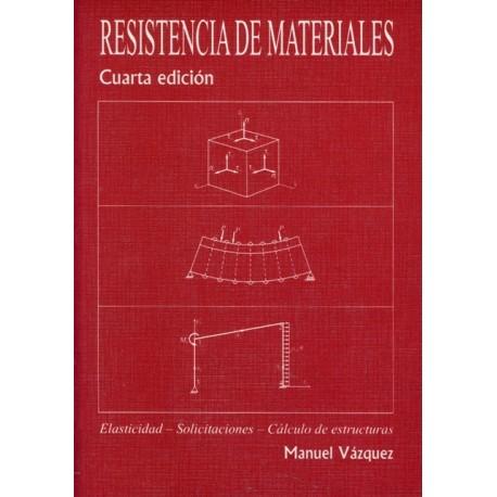 RESISTENCIA DE MATERIALES - 4ª Edición