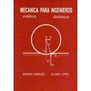 MECANICA PARA INGENIEROS. Estática-Dinámica - 7ª Edición