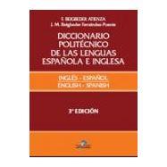 DICCONARIO POLITECNICO DE LAS LENGUAS ESPAÑOLA E INGLESA. Tomo 1