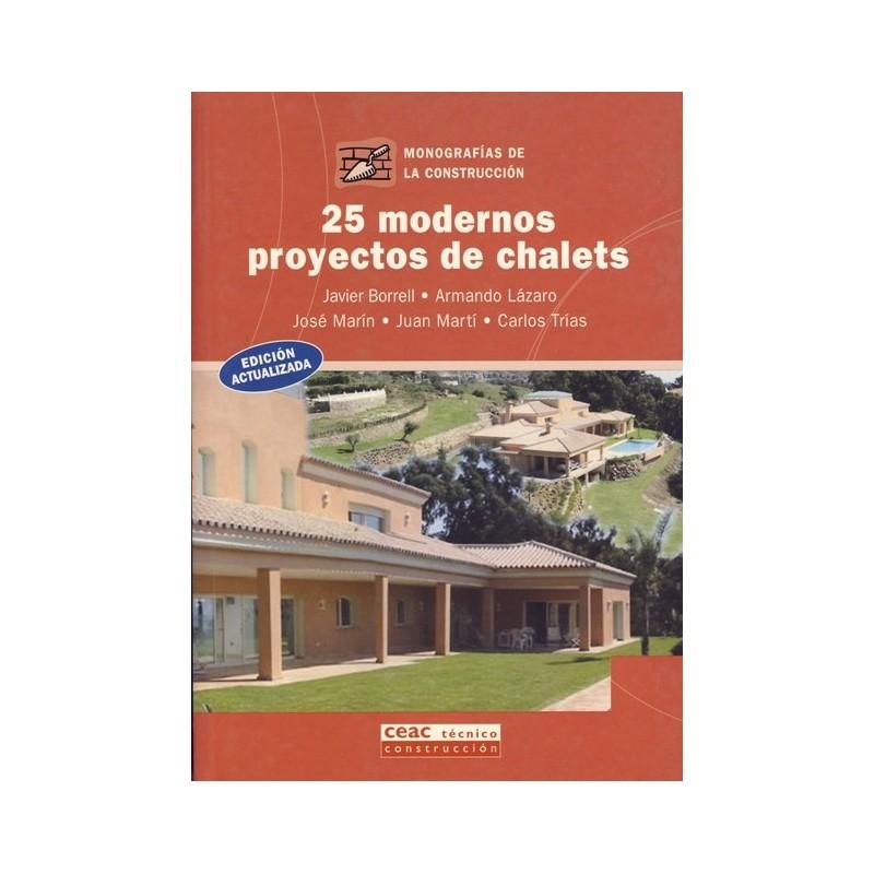 Libro 25 modernos proyectos de chalets 34 libros - Proyectos de chalets ...