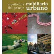 ARQUITECTURA DEL PAISAJE. MOBILIARIO URBANO