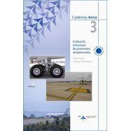 EVALUACION ESTRUCTURAL DE PAVIMENTOS AEROPORTUARIOS - 2ª Edición