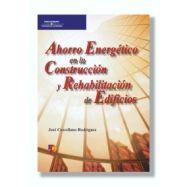 AHORRO ENERGÉTICO EN LA CONSTRUCCIÓN Y REHABILITACIÓN DE EDIFICIOS