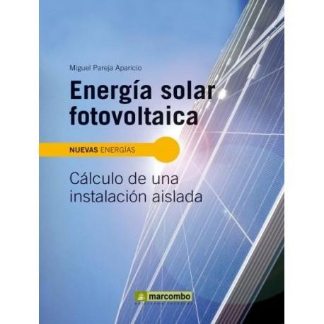 Libro Energia Solar Fotovoltaica C 225 Lculo De Una