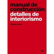 MANUAL DE CONSTRUCCION.Detalles de interiorismo