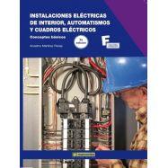 INSTALACIONES ELÉCTRICAS DE INTERIOR, AUTOMATISMOS Y CUADROS ELÉCTRICOS. Conceptos básicos - 2ª Edición
