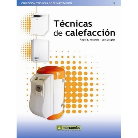 TECNICAS DE LA CALEFACCION