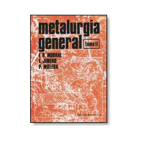 METALURGIA GENERAL. Tomo 2