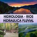 Hidrologia, Hidraulica Fluvial, Rios, cuencas y sedimentos