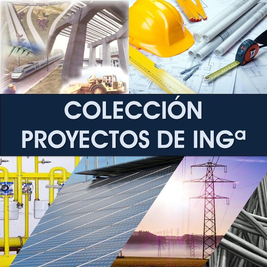 Colección Proyectos de Ingeniería
