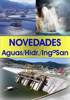 Novedades en Ingª Sanitaria, aguas, Hidráulica