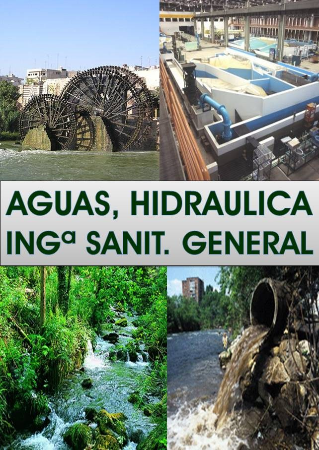 Aguas, hidráulica e Ingª Sanitaria en General
