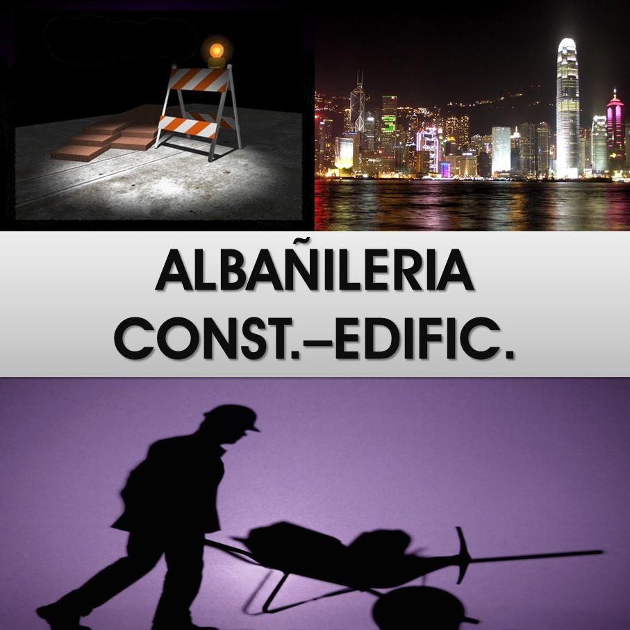 Albañileria - Construcción - Edificación